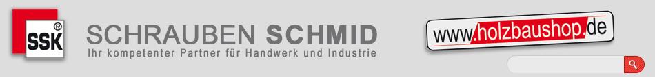 SSK Schrauben Schmid - Holzbaushop.de